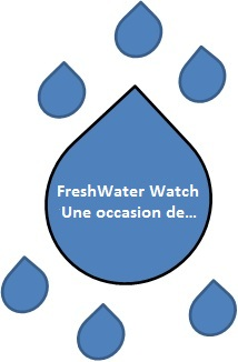 FreshWater Watch : Une occasion de…